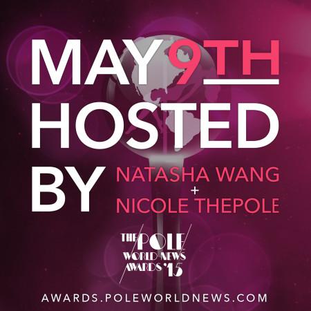 2015 PWN Awards: Hosted by Natasha Wang and Nicole ThePole