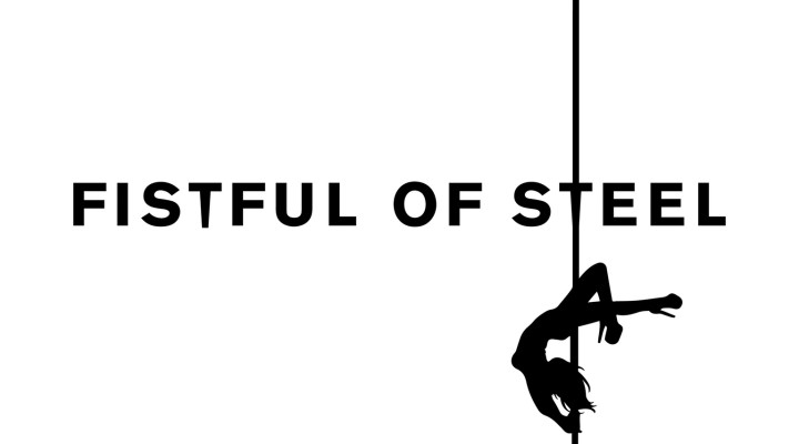 "Pole Dance Documentary ""Fistful of Steel"" Launches Kickstarter"