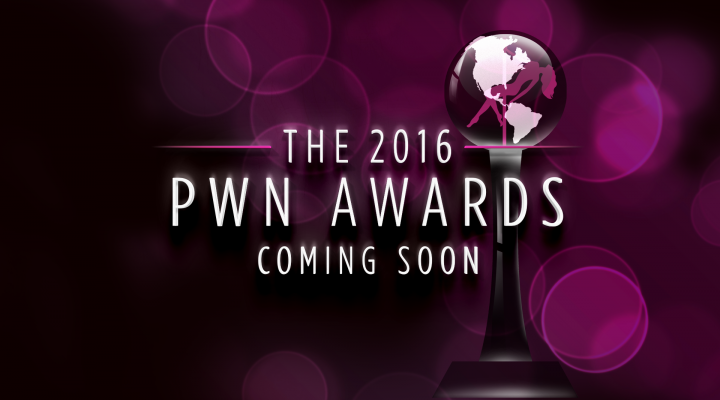The 2016 PWN Awards are coming!